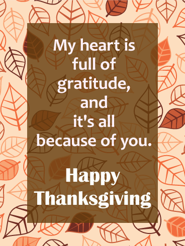 My Heart is Full of Gratitude - Happy Thanksgiving Card