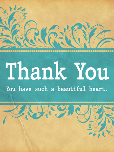 You Have a Beautiful Heart - Thank You Card