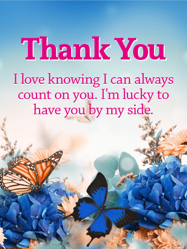 I'm Lucky to Have You - Thank You Card