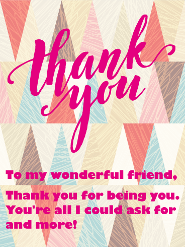 To My Wonderful Friend Thank You Card Birthday Greeting Cards