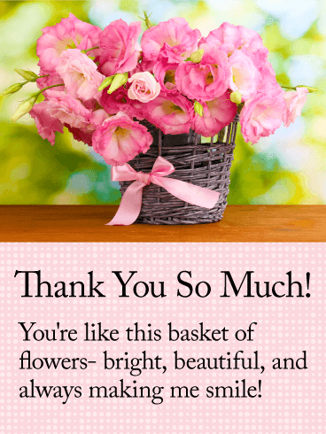 You are Like Flowers! Thank You Card