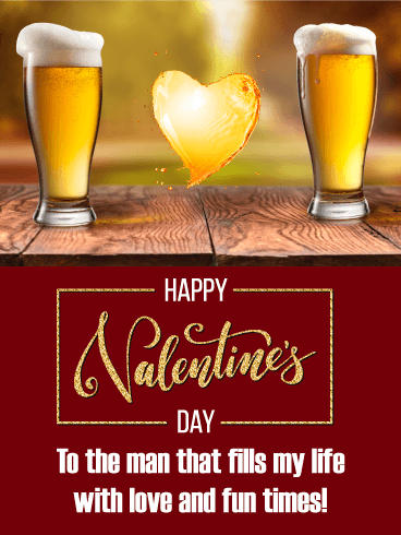 Love Beer - Happy Valentine's Day Card for Him