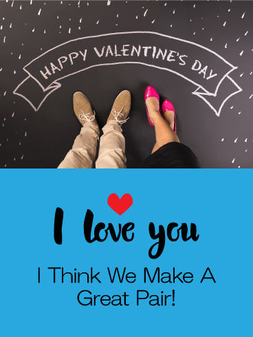 We Make a Great Pair - Happy Valentine's Day Card for Him