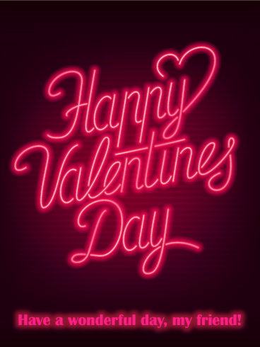 Neon Style Happy Valentine S Day Card For Friends Birthday