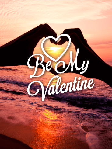 Be My Valentine - Sunset Valentine's Day Card