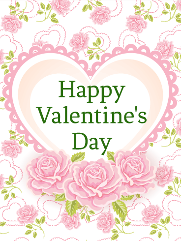 Filled With Pink Roses Happy Valentine S Day Card Birthday