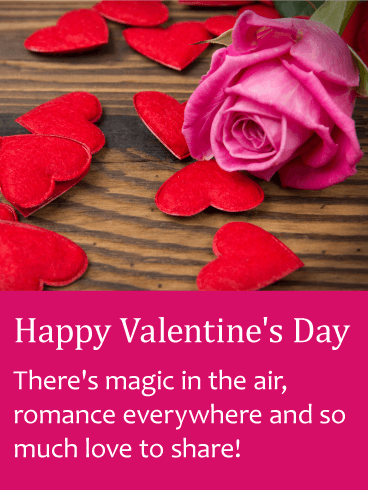 Happy Valentine's Day. There's magic in the air, romance everywhere and so much love to share!