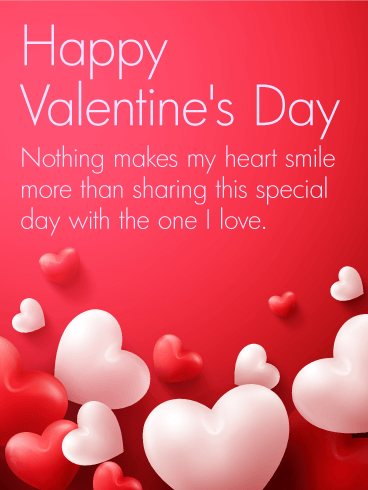 To the one i love happy valentines day card birthday greeting to the one i love happy valentines day card m4hsunfo Choice Image