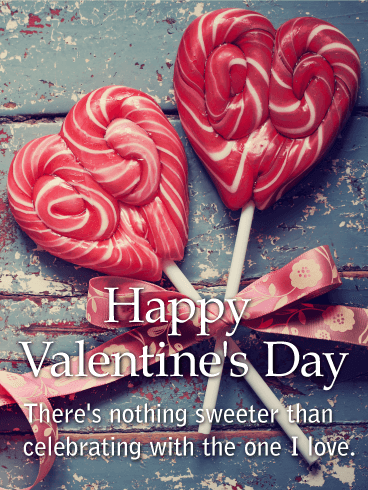 Happy Valentine's Day. There's nothing sweeter than celebrating with the one I love.
