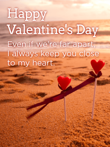Close to My Heart - Happy Valentine's Day Card