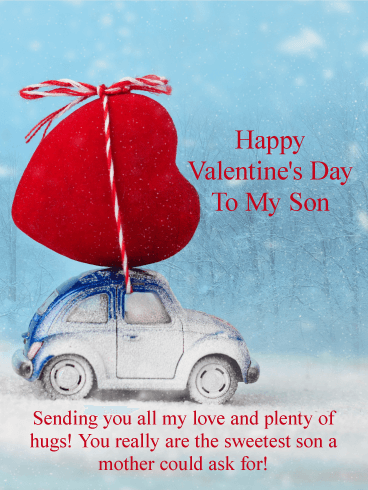 sending you all my love! happy valentine's day card for son, Ideas