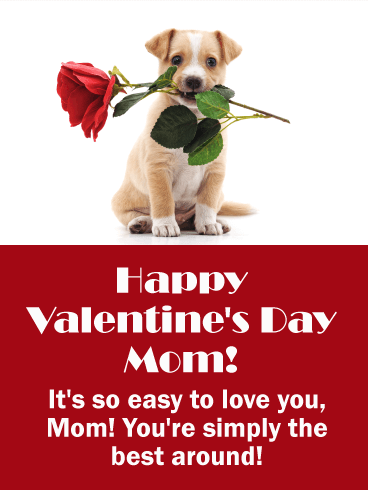 Adorable Puppy Happy Valentine's Day Card for Mother