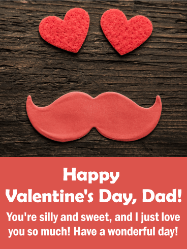 To a Sweet Dad - Happy Valentine's Day Card for Father