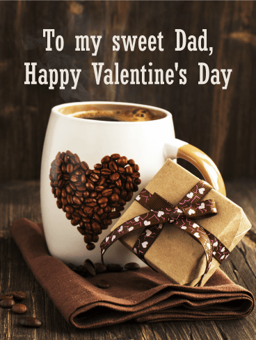 Love Coffee! Happy Valentine's Day Card for Father