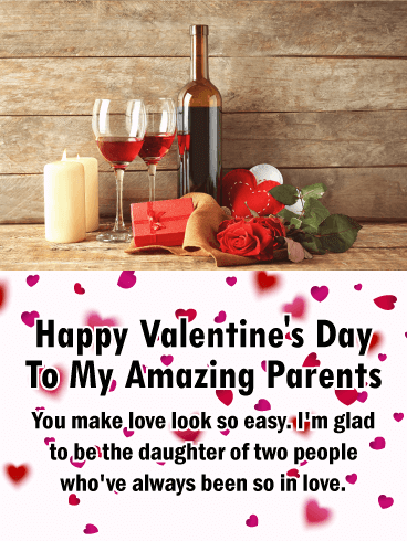 To my Amazing Parents - Happy Valentine's Day Card
