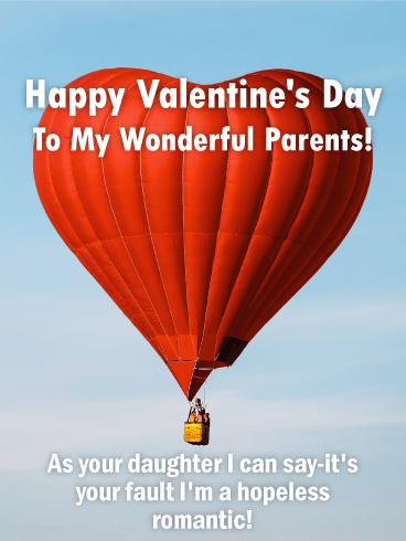 Happy Valentine's Day To My Wonderful Parents! As your daughter I can say-it's your fault I'm a hopeless romantic!