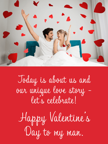 Today Is About Us And Our Unique Love Story. let's celebrate! Happy Valentine's Day to my man.