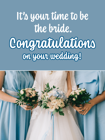 Time to Be the Bride- General Wedding Card