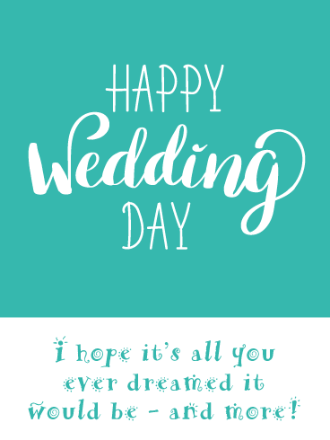 Dream Wedding- Happy Wedding Day Card