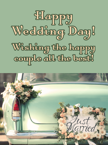 Just Married- Happy Wedding Day Card