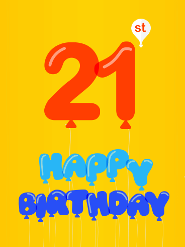 Happy 21st Birthday Balloon Card