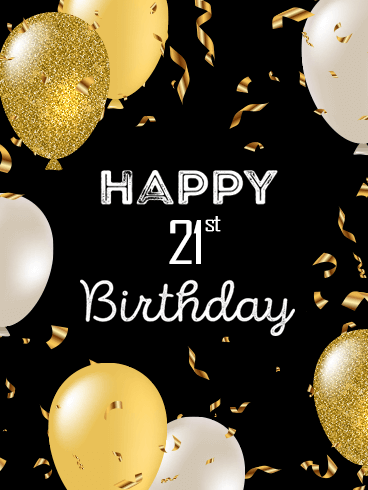 Golden Happy 21st Birthday Balloon Card