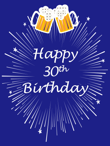 Beer Happy 30th Birthday Card
