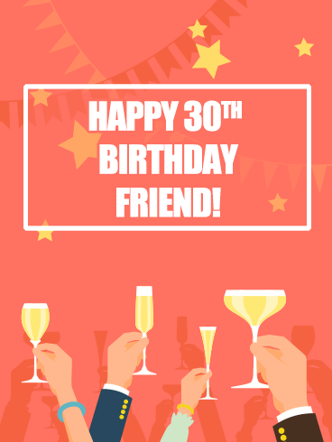 Happy 30th Birthday Party Card for Friends