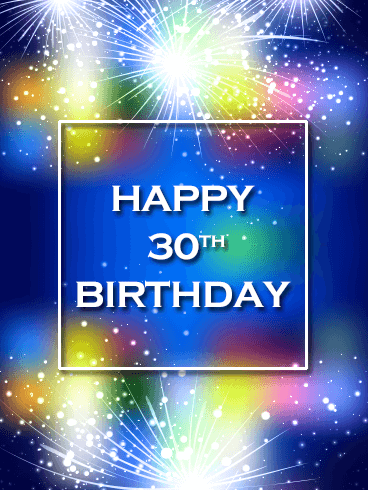 Blue Happy 30th Birthday Fireworks Card