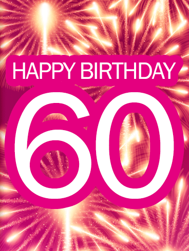 Pink Happy 60th Birthday Fireworks Card