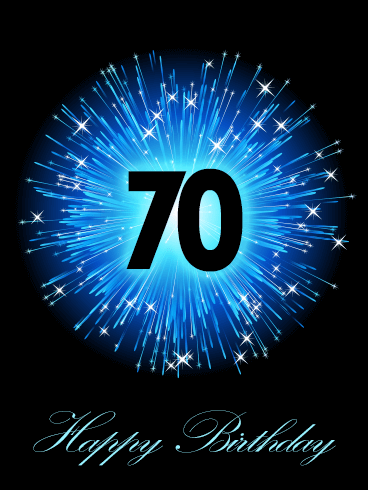 Blue Happy 70th Birthday Fireworks Card