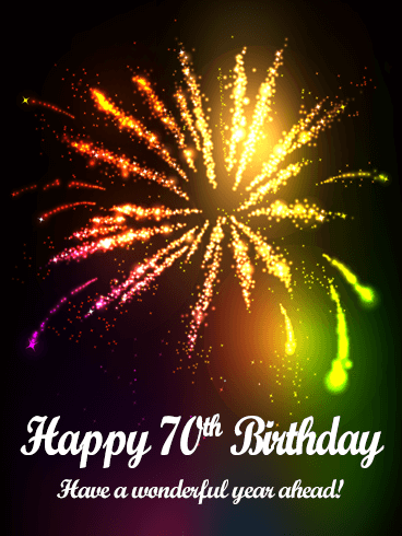 Colorful Happy 70th Birthday Fireworks Card