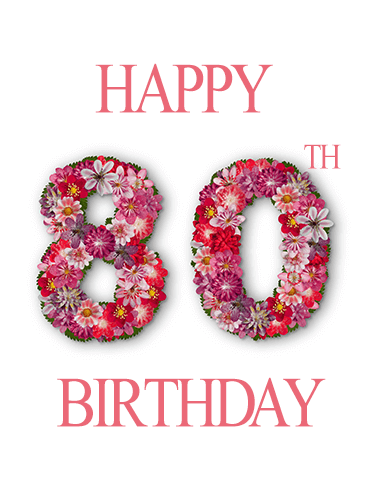 Happy 80th Birthday Flower Card