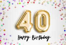 Happy 40th Birthday Messages With Images
